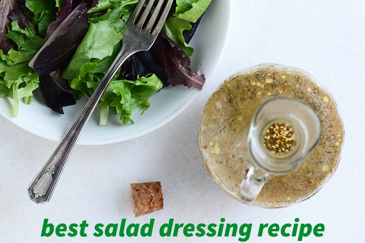 Best Salad Dressing Recipe with Description