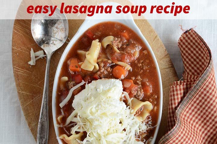 Lasagna Soup Recipe with Description