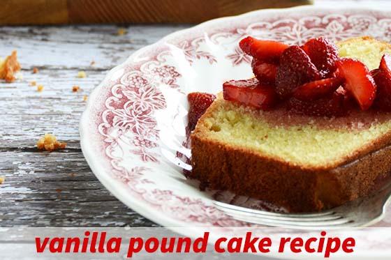 Vanilla Pound Cake Recipe with Description