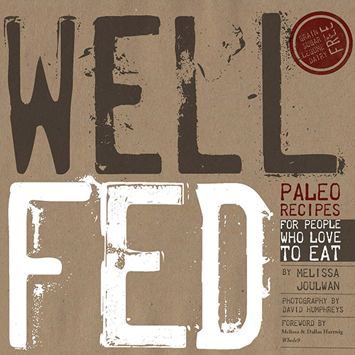Well-Fed-Paleo-Recipes-For-People-Who-Love-To-Eat(small)