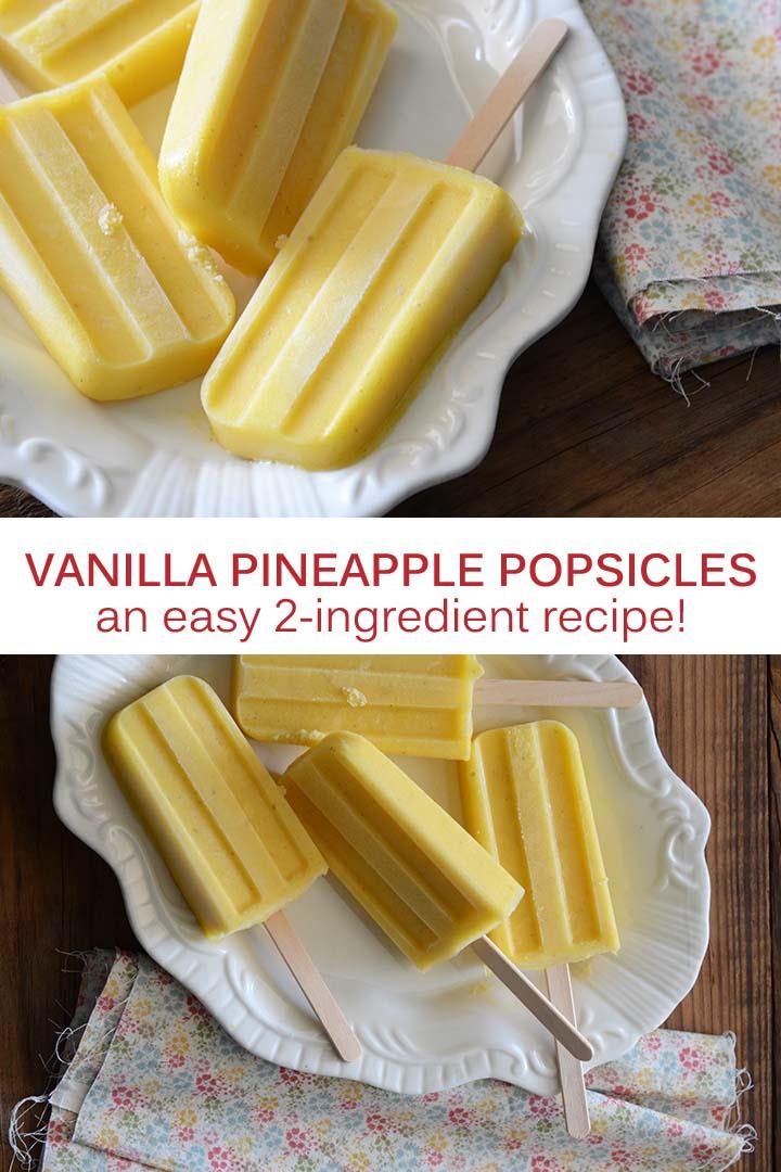 Vanilla Pineapple Popsicles Recipe Pin