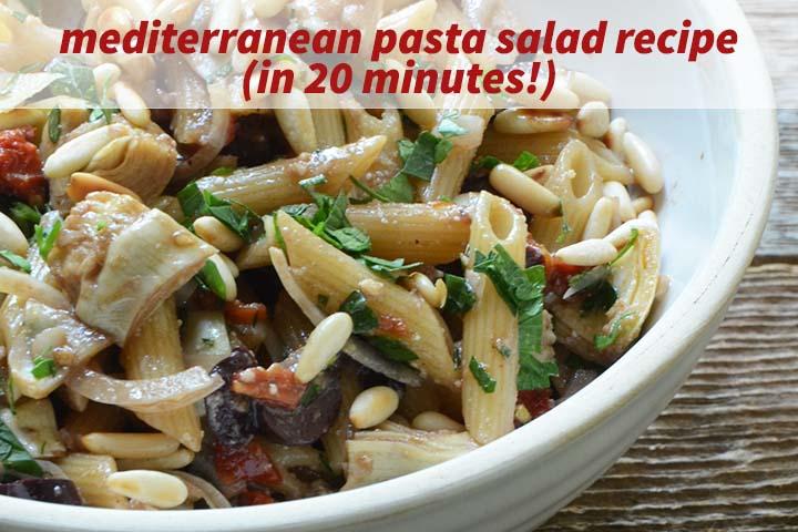 Mediterranean Pasta Salad Recipe with Description