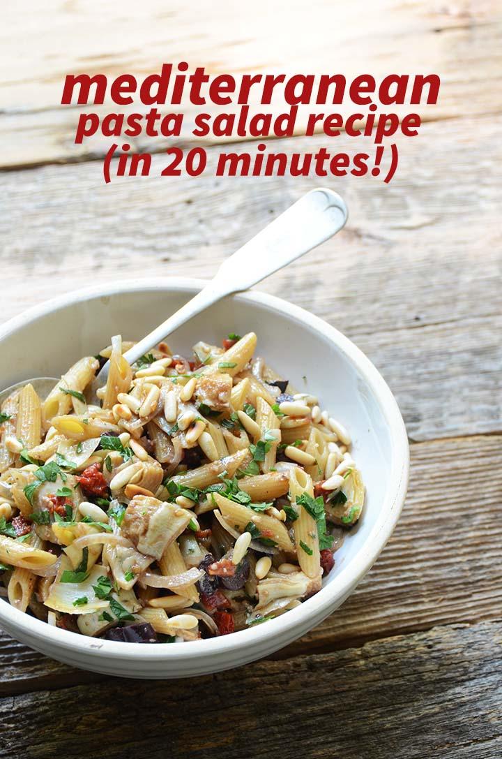 Mediterranean Pasta Salad in 20 Minutes Pin