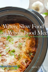 Where Slow Food and Whole Food Meet {Cookbook Launch and a Hamilton Beach Slow Cooker Giveaway}