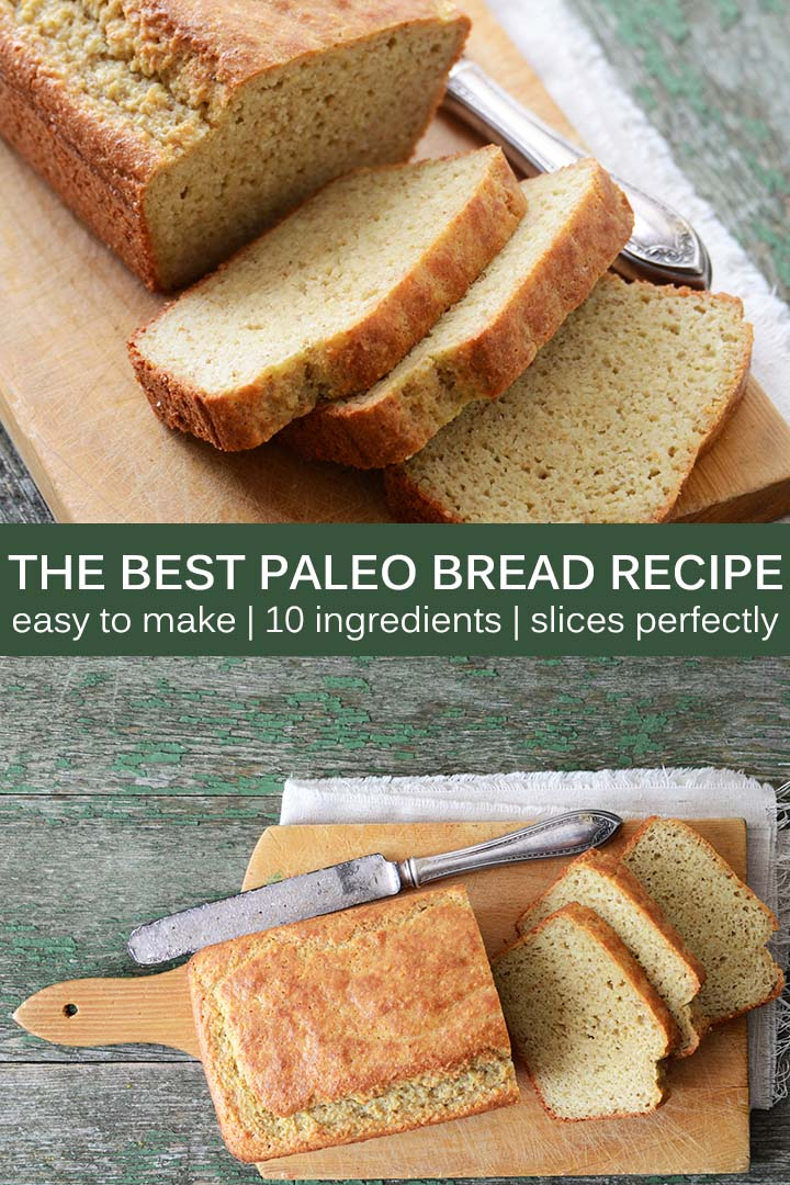 The Best Paleo Bread Recipe Pin