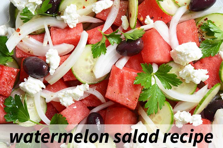 Watermelon Salad Recipe with Description