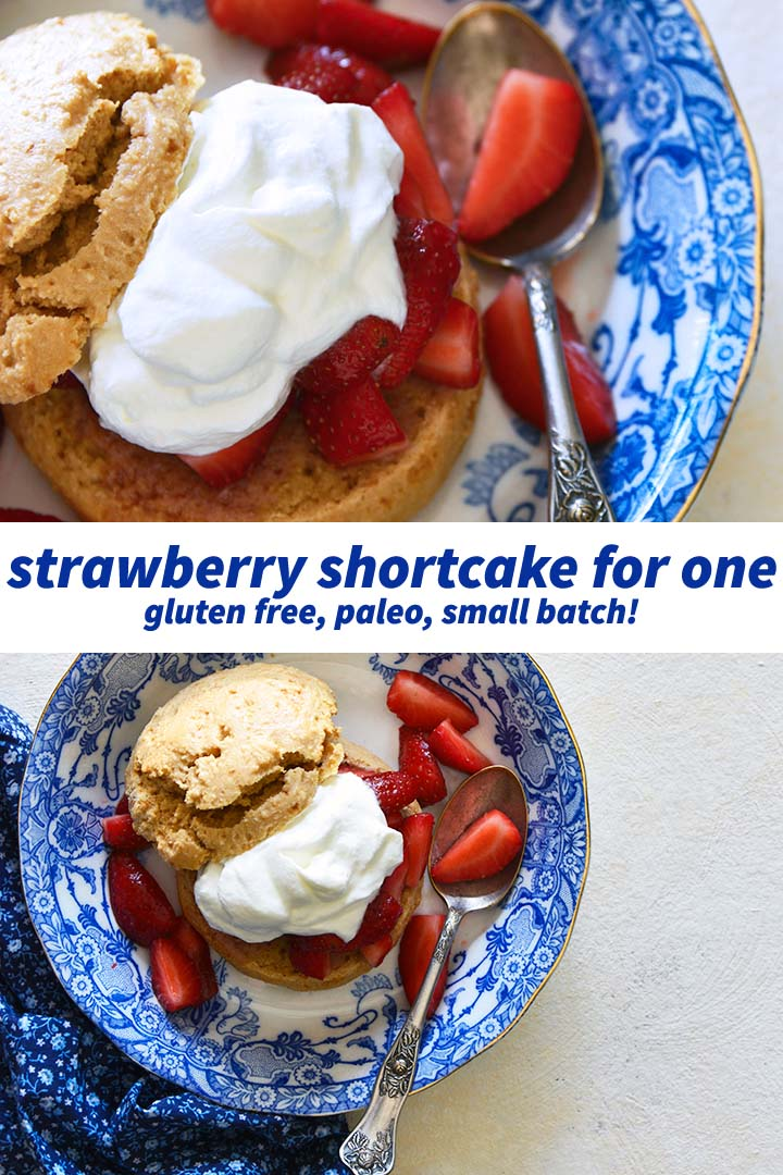 Gluten Free Strawberry Shortcake for One Recipe Pin