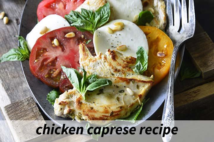 Chicken Caprese Recipe with Description