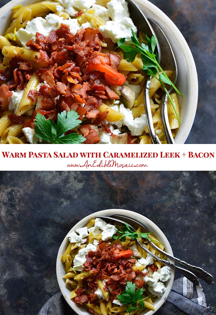 Warm Pasta Salad with Caramelized Leek Bacon and Goat Cheese Pin