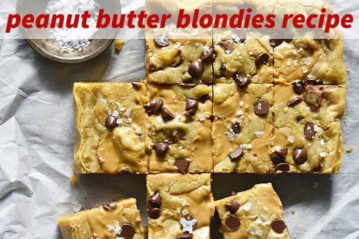 Peanut Butter Blondies Recipe with Description