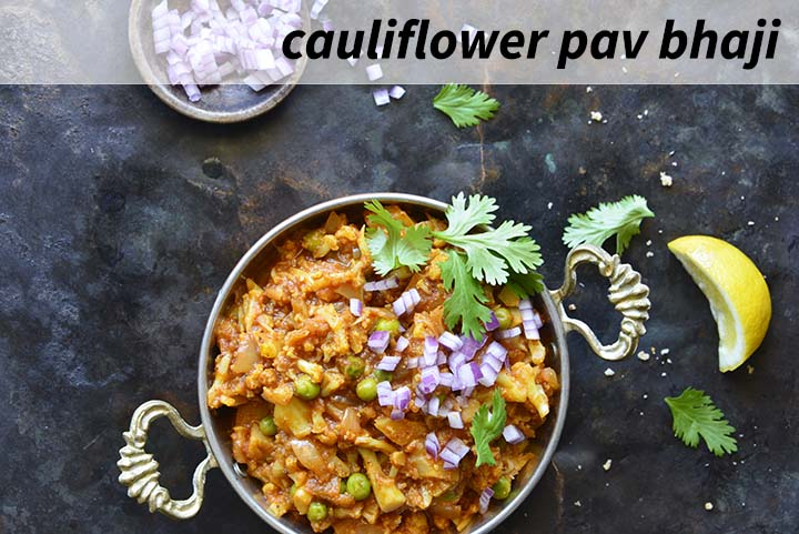 Cauliflower Pav Bhaji with Description