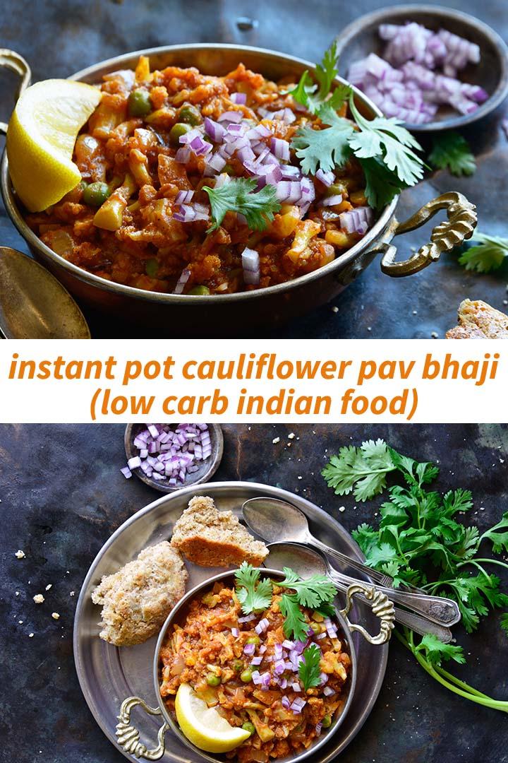 Instant Pot Cauliflower Pav Bhaji Pin