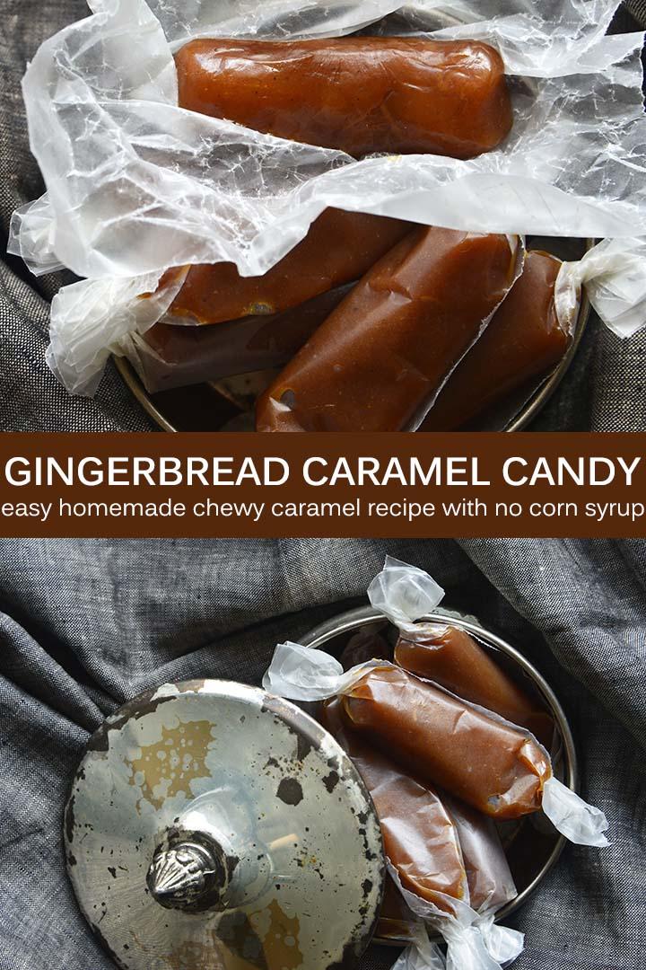 Gingerbread Caramel Candy Recipe Pin