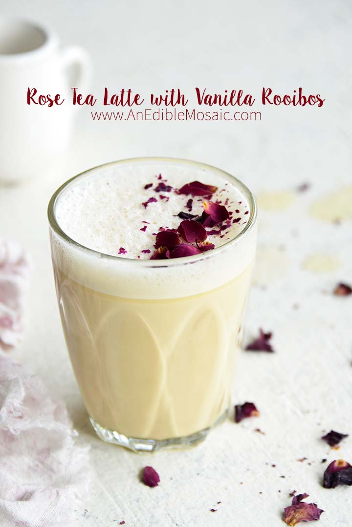 Rose Tea Latte with Vanilla Rooibos with Description