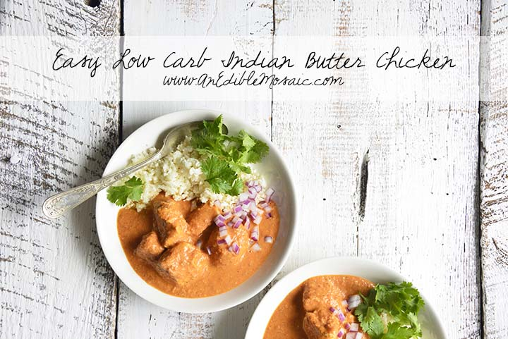 Easy Low Carb Indian Butter Chicken with Description