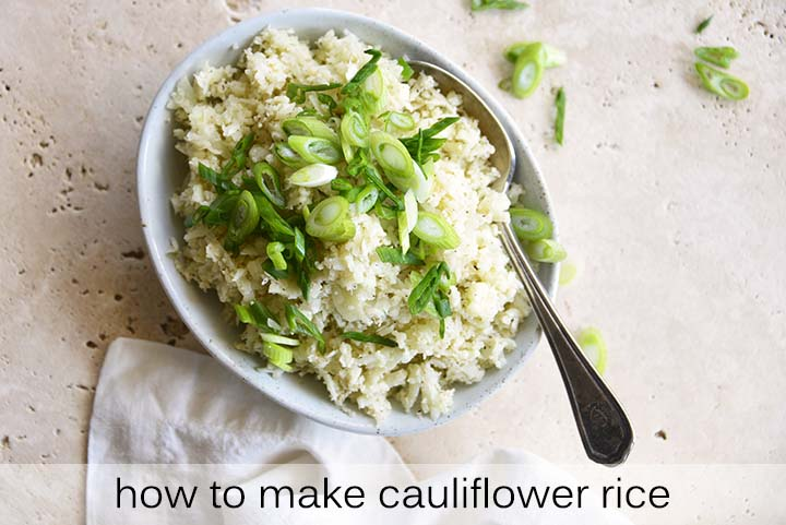 How to Make Cauliflower Rice with Description