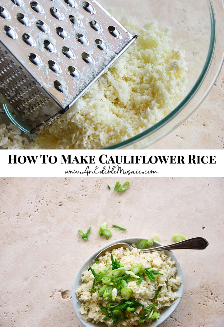 The Best Way to Make Cauliflower Rice