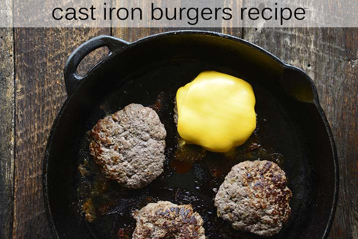 Cast Iron Burgers An Edible Mosaic