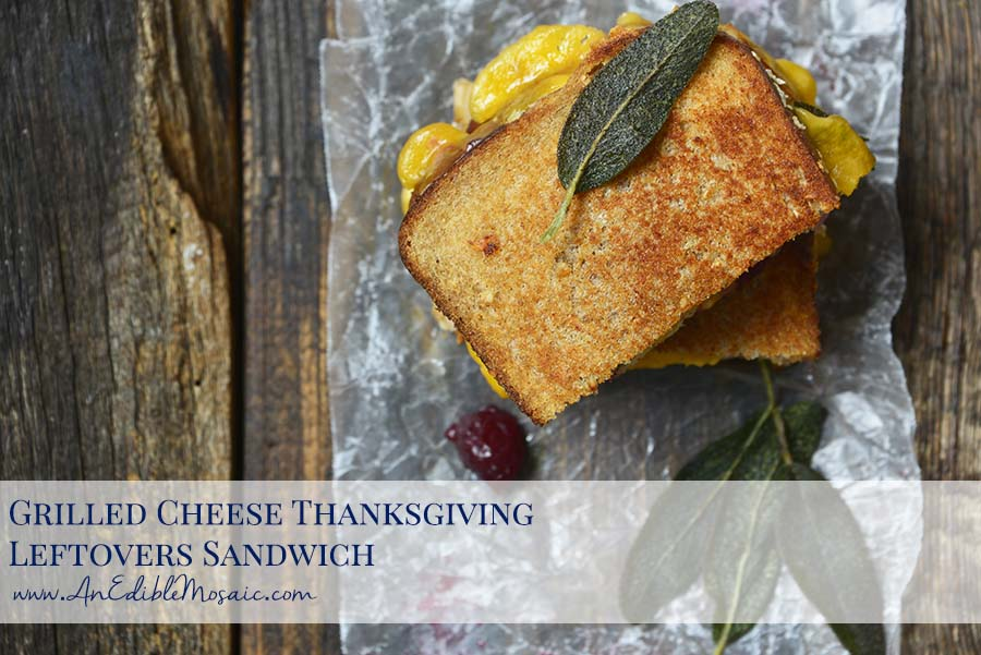 Grilled Cheese Thanksgiving Leftovers Sandwich Recipe with Description