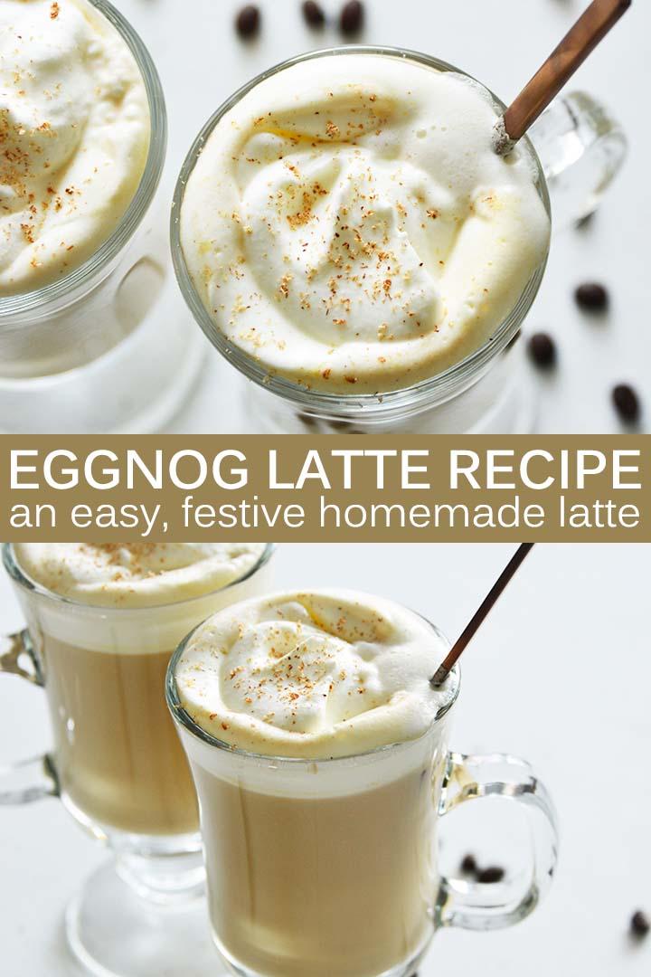 Eggnog Latte Recipe Pin