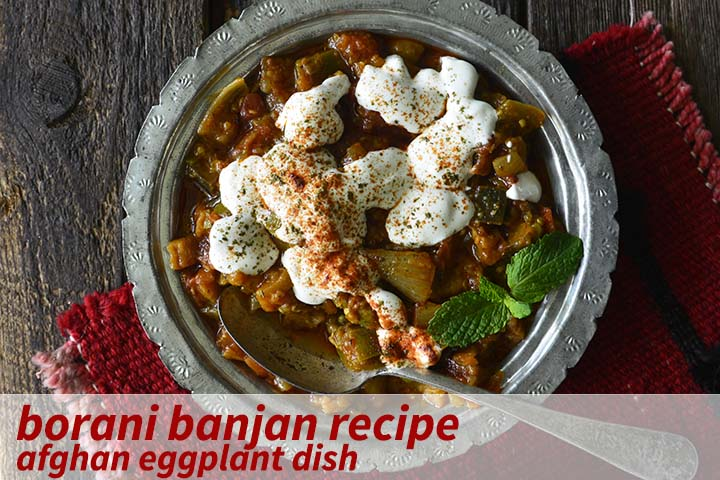 Borani Banjan Recipe with Description