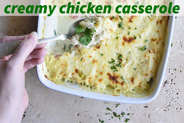 Creamy Chicken Casserole with Description