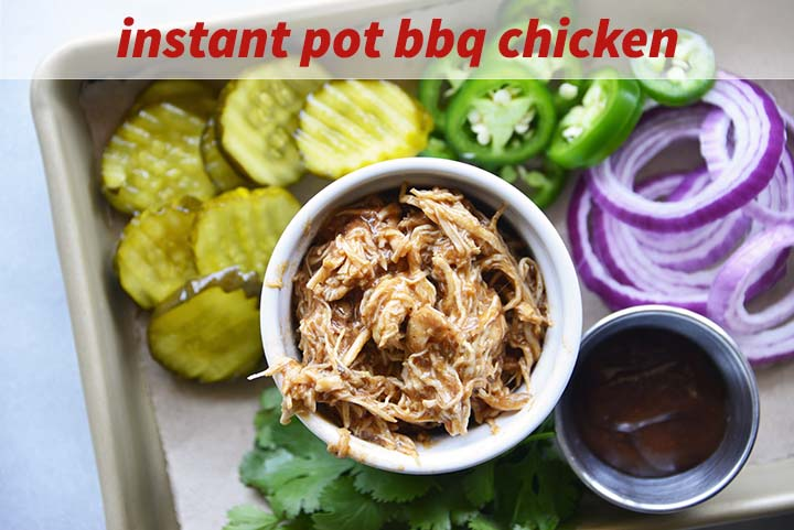Instant Pot BBQ Chicken with Description