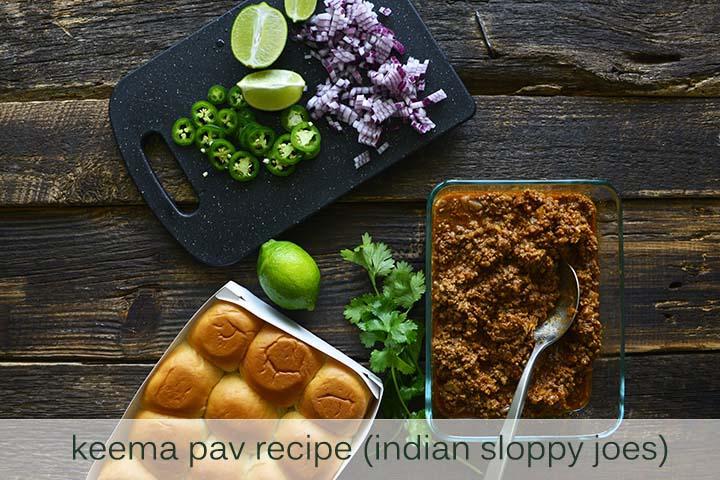 Keema Pav Recipe (Indian Sloppy Joes) with Description