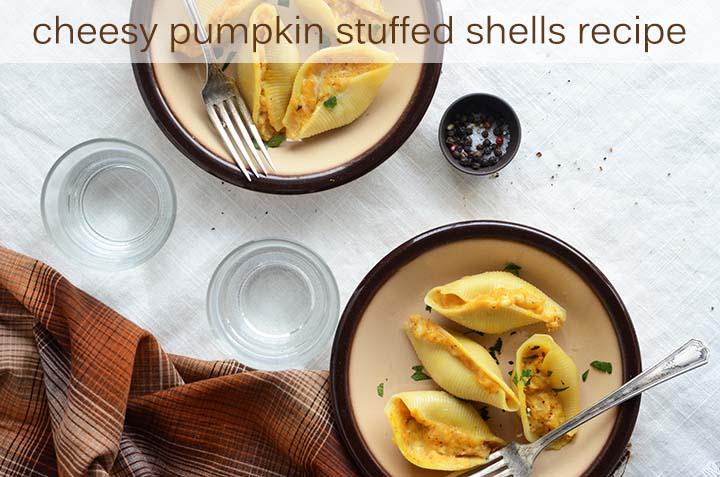 Cheesy Pumpkin Stuffed Shells Recipe