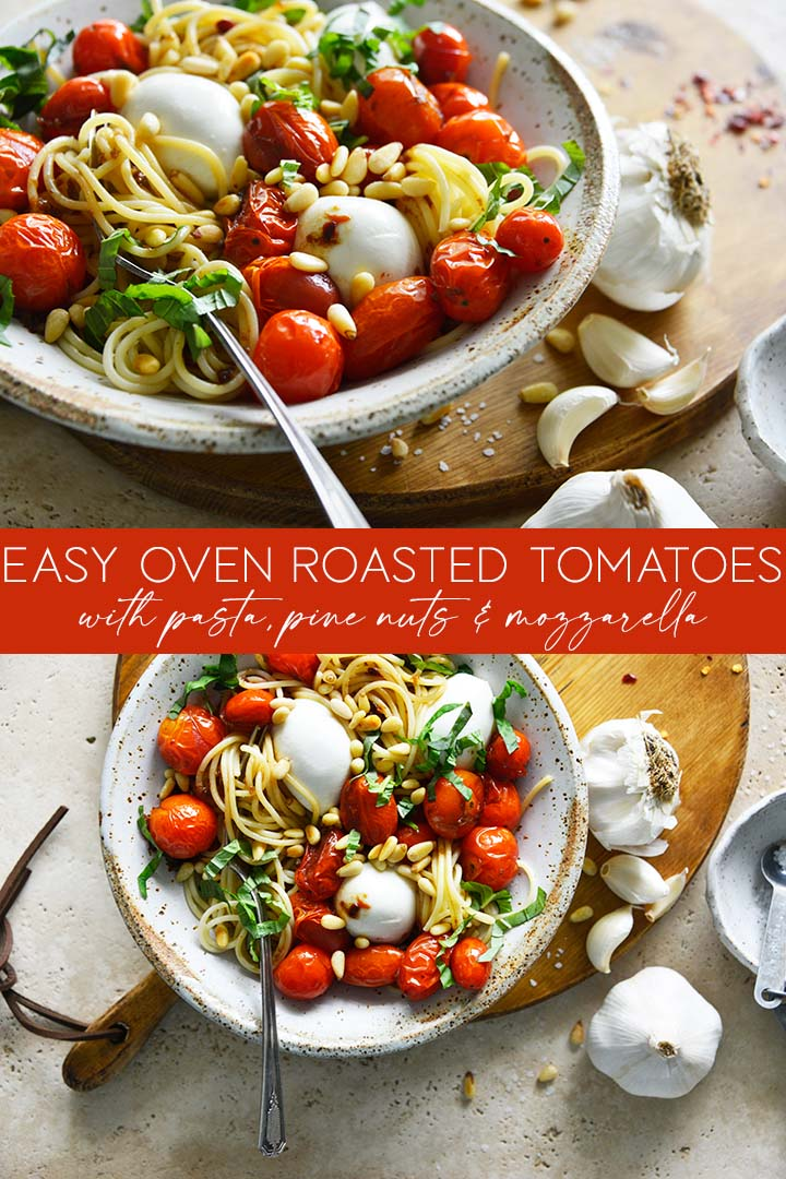 Easy Oven Roasted Tomatoes Recipe Pin