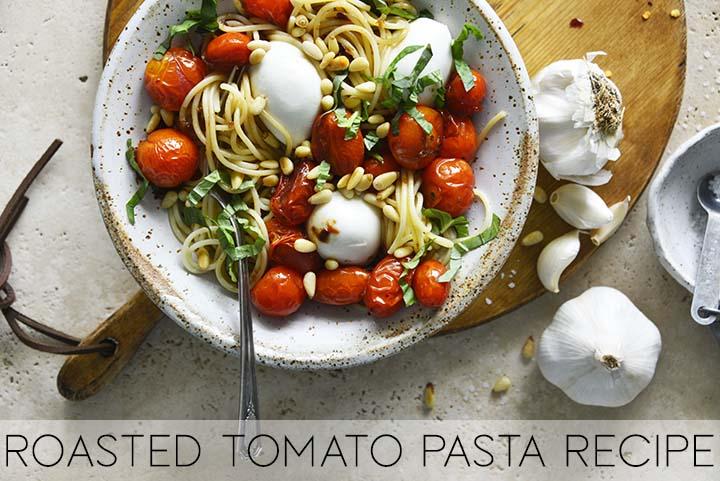 Roasted Tomato Pasta Recipe with Description