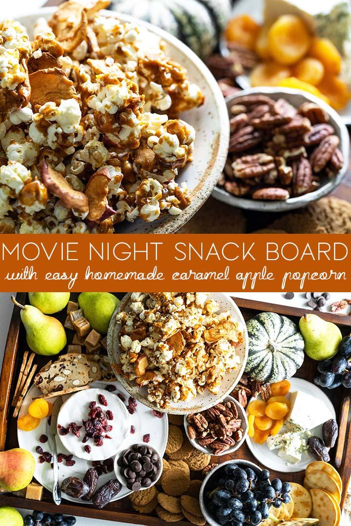 movie night snack board with caramel apple popcorn pin