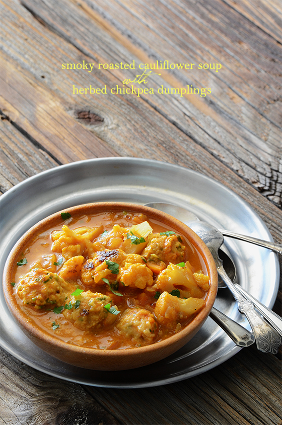 Smoky Roasted Cauliflower Soup with Herbed Chickpea Dumplings {Vegan ...