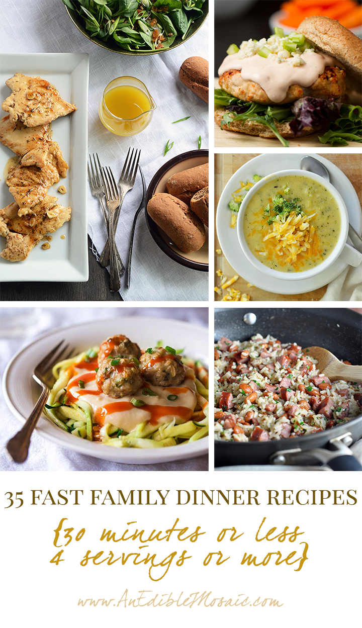 35 Fast Family Dinner Recipes 30 Minutes Or Less 4 Servings Or More